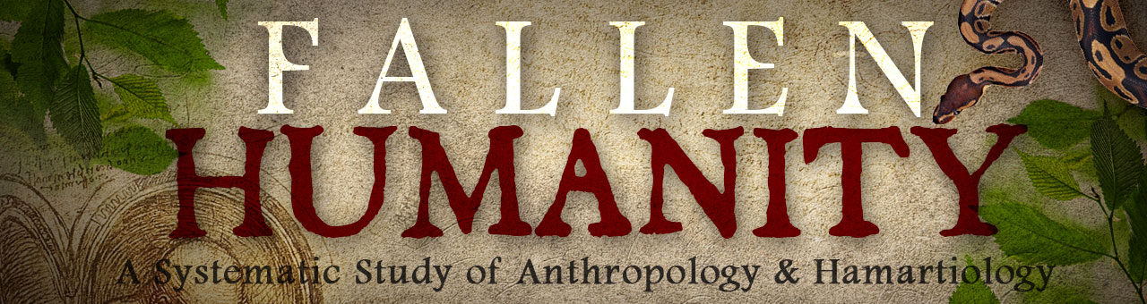 Teologji Sistematike, Antropologji Biblike